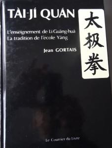 Tai Ji Quan par Jean Gortais