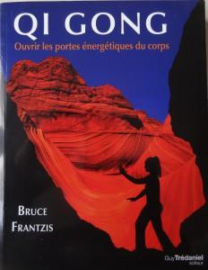 Qi Gong par Bruce Frantzis