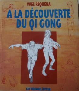 Découverte du Qi Gong par Yves Requena
