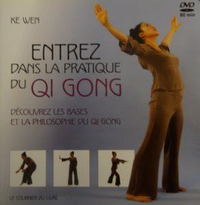 Ke Wen Entrez dans la pratique du Qi Gong